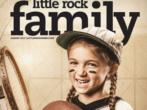 LITTLE ROCK FAMILY – THE SPORTS ISSUE